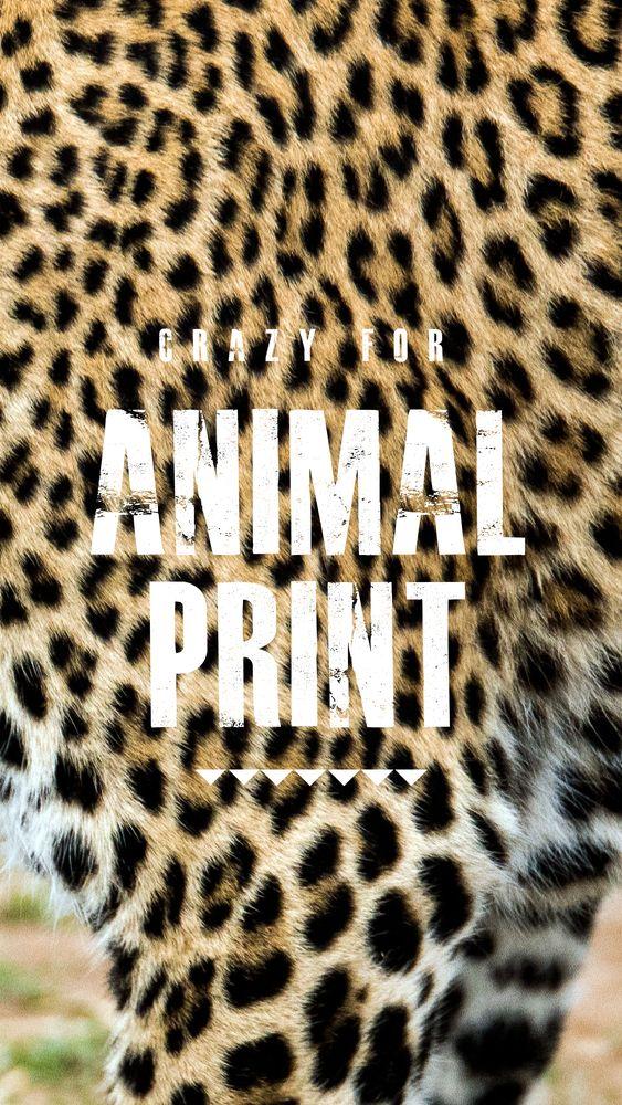 Crazy for Animal Print
