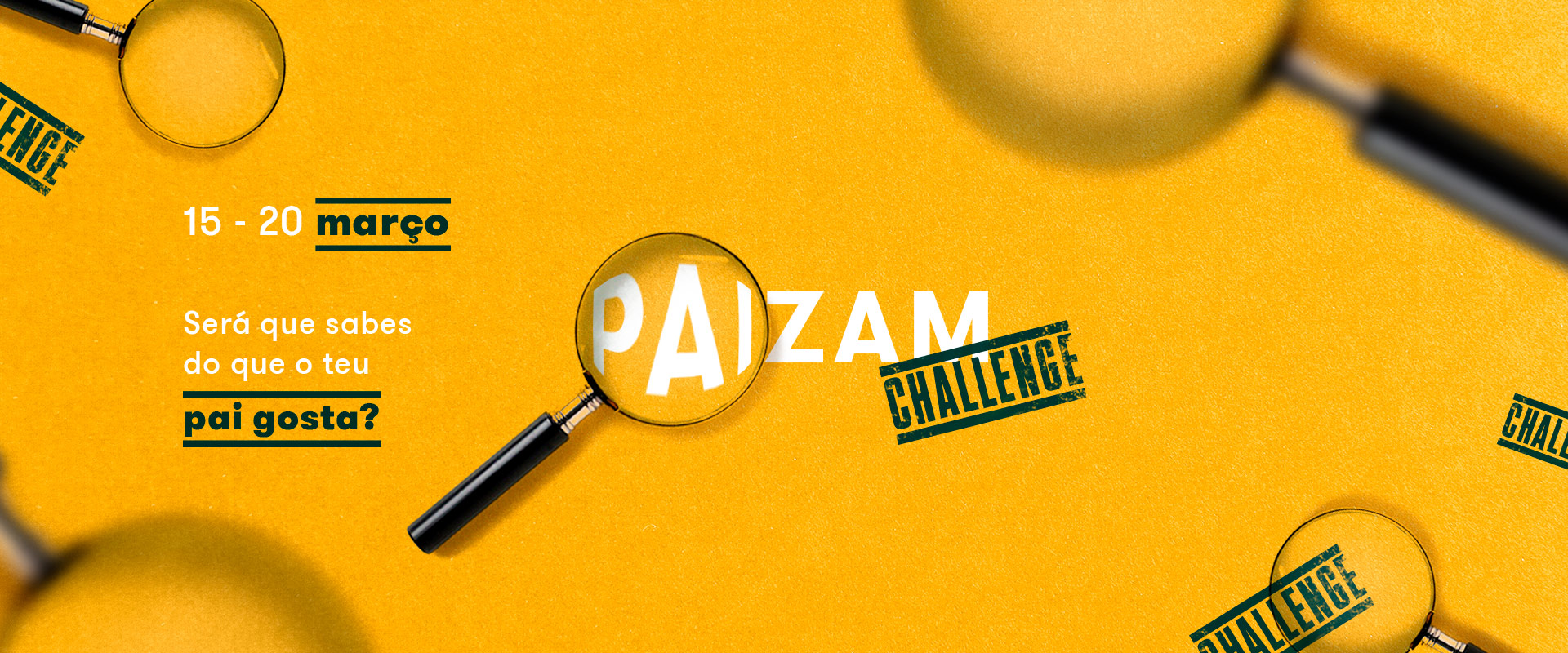 Uma imagem ao centro com Paizam challenge, agora imagine-se a participar.