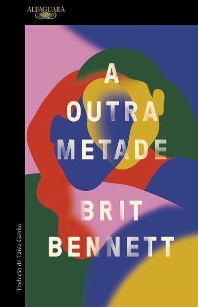 Capa do livro A outra metade de Brit Bennett